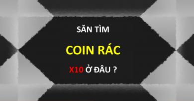 Coin Rác là gì ? Cách tìm coin rác tiềm năng X50 ở đâu ?